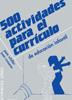 500 Actividades Para..